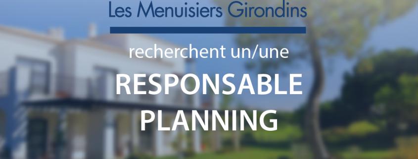 Les Menuisiers Girondins recrutent au poste de Responsable Planning